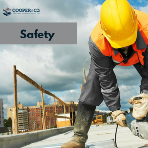 Company Safety | Cooper & Company General Contractors | Cumming, GA