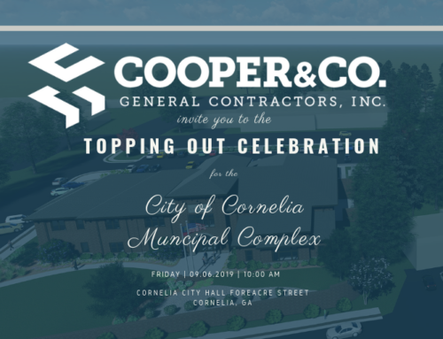 Cooper & Company to host Topping Out Celebration at the City of Cornelia Municipal Complex