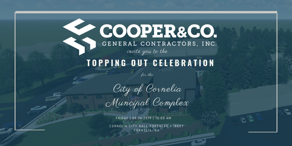 City of Cornelia Topping Out | Cooper & Company General Contractors